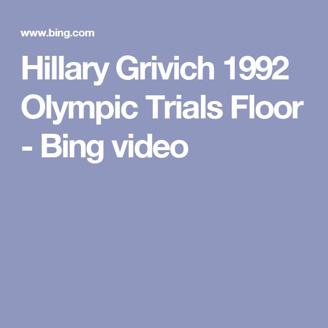 Hillary Grivich 1992 Olympic Trials Floor - Bing video