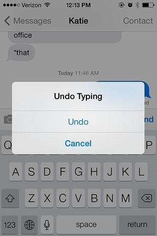 """iPhone hack - Shake your phone to delete a text - Did you change your mind about that text you just tapped in? Shake your phone, and an """"Undo Typing"""" box will come up. If you change your mind after you've hit Undo, shake your phone again for a handy """"Redo Typing"""" box. - Things You Didn't Know Your iPhone Could Do"""