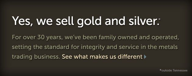 Yes, we buy and sell gold and silver bullion and coins at the best rates you'll find anywhere. American Eagle gold and silver coins, Krugerrands, Austrian 100 coronas, Mexican 50 pesos, Maple Leaves, British sovereigns, French and Swiss 20 francs, US $20 gold pieces, US 90% silver coin, silver bars, and everything else. No order too large or too small