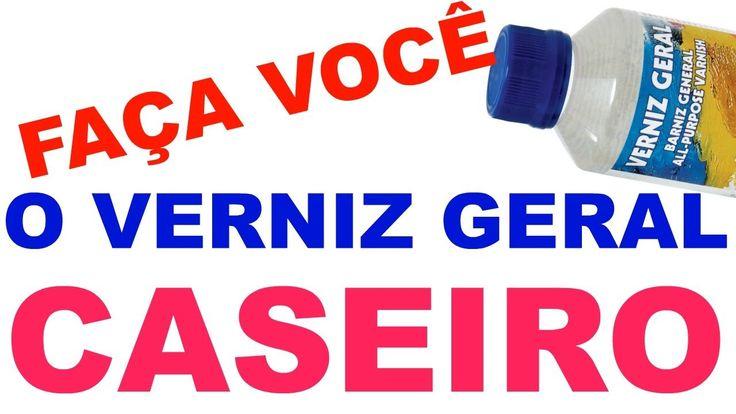 VERNIZ GERAL CASEIRO DIY ( FAÇA VOCÊ MESMO) E ECONOMIZE DINHEIRO - YouTube