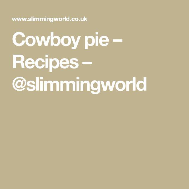 Cowboy pie – Recipes – @slimmingworld