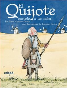 """""""El Quijote contado a los niños"""" (Miguel de Cervantes)"""