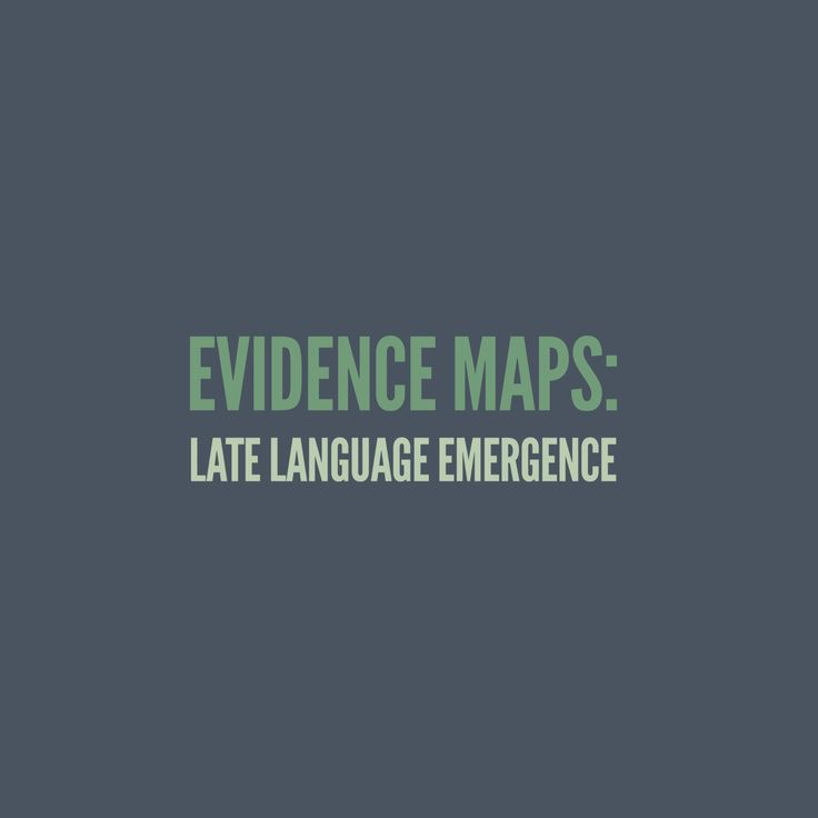 Late Language Emergence: A comprehensive collection of evidence-based research, articles, clinical expertise and client perspectives.