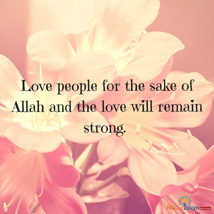 Love for the sake of Allah.