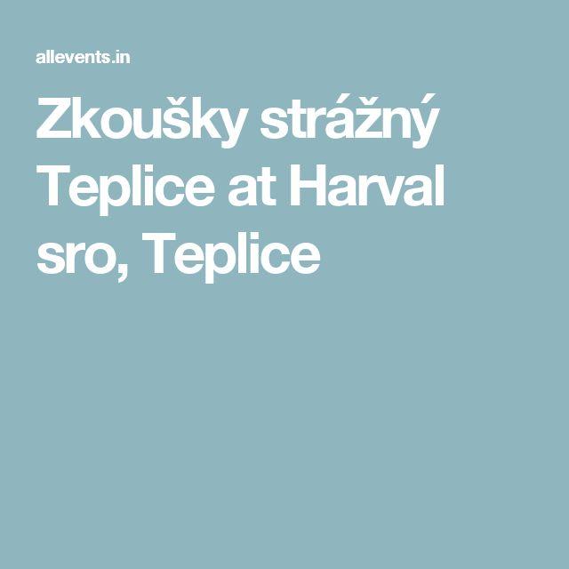 Zkoušky strážný Teplice at Harval sro, Teplice