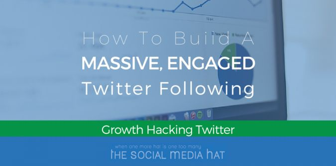 How To Build A Massive, Engaged Twitter Following