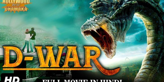 D War Latest Hollywood Movie In Hindi Dubbed Full Action Hd Hindi