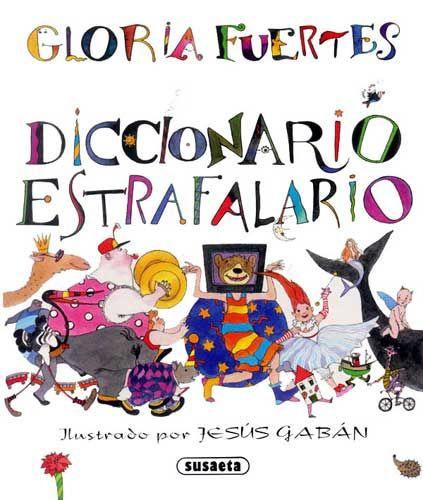 Literatura Infantil - Bibliografía • Literatura Infantil - Diccionario Estrafalario