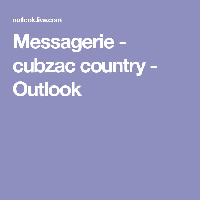 Messagerie - cubzac country - Outlook