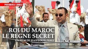 """Documental """"Rey de Marruecos, el reino secreto"""" (France 3, 26/05/2016) ~ Noticias del Sáhara"""
