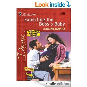 Expecting the Boss's Baby (Silhouette Desire) - Kindle edition by Leanne Banks. Romance Kindle eBooks @ Amazon.com.