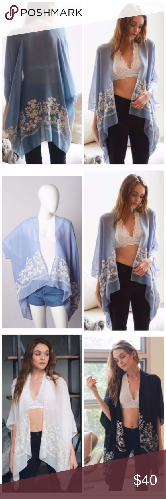 "2 LEFT!! Blue Floral Embroidered Kimono •Beautiful Soft Blue Floral Embroidered Kimono •One Size Fits Most 43"" x 28"" •65% Polyester 35% Viscose •Perfect Holiday Gift Idea Loudheart Accessories Scarves & Wraps"
