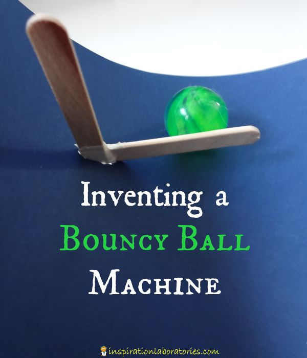 Inventing a Bouncy Ball Machine - Fun Science for Kids