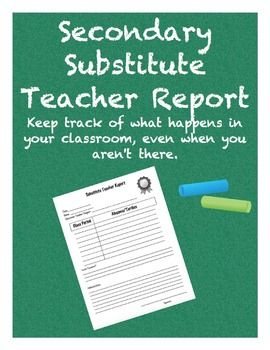 Keep track of what happens in your classroom, even when you aren't there. This substitute teacher form is designed specifically for secondary grades (intermediate, middle school, junior high, senior high). Keep a few handy for when you have a substitute teacher, or