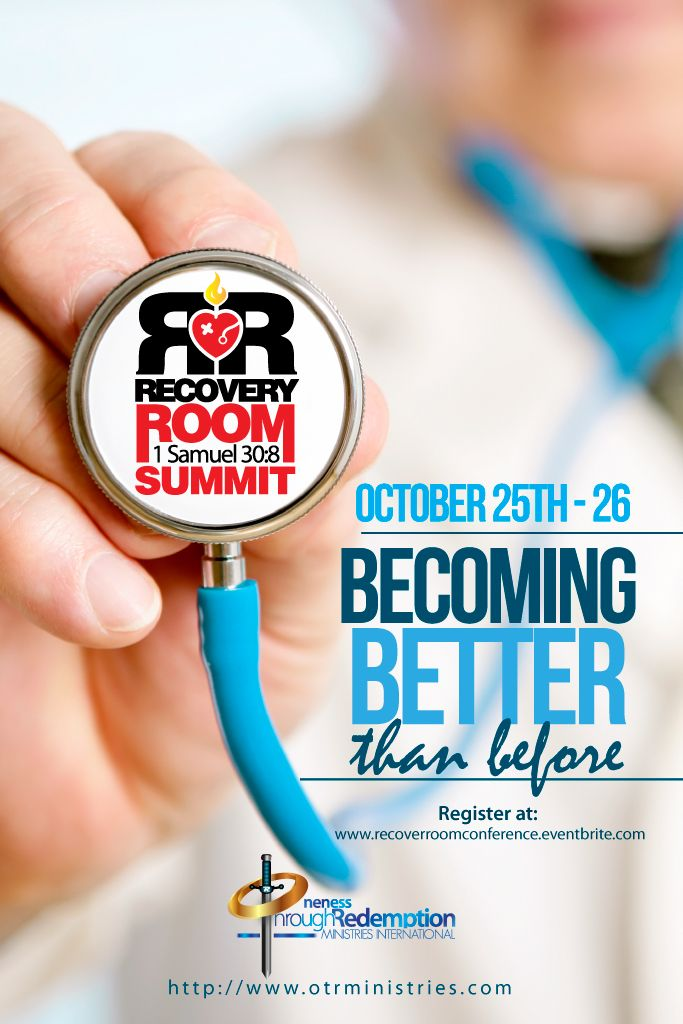 BECOMING BETTER THAN BEFORE (RECOVERY ROOM) - For OTR Ministries