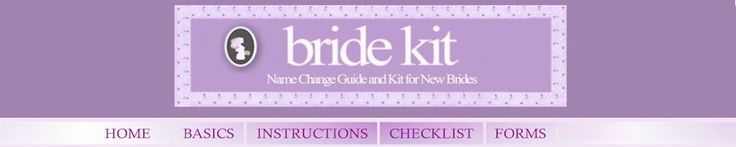 Free Bride Name Change Kit. No special package will be able to accomplish your name change for you. Most things require an in-person visit.