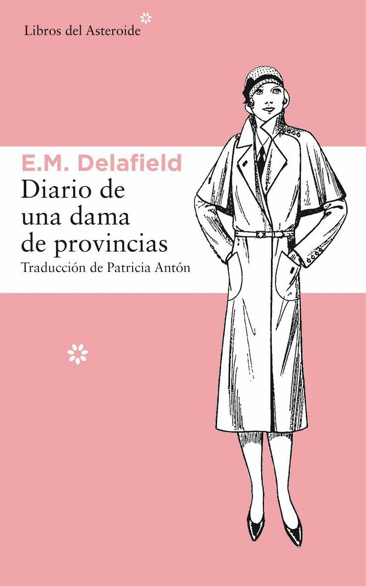 Diario de una dama de provincias. Novedad marzo 2014.