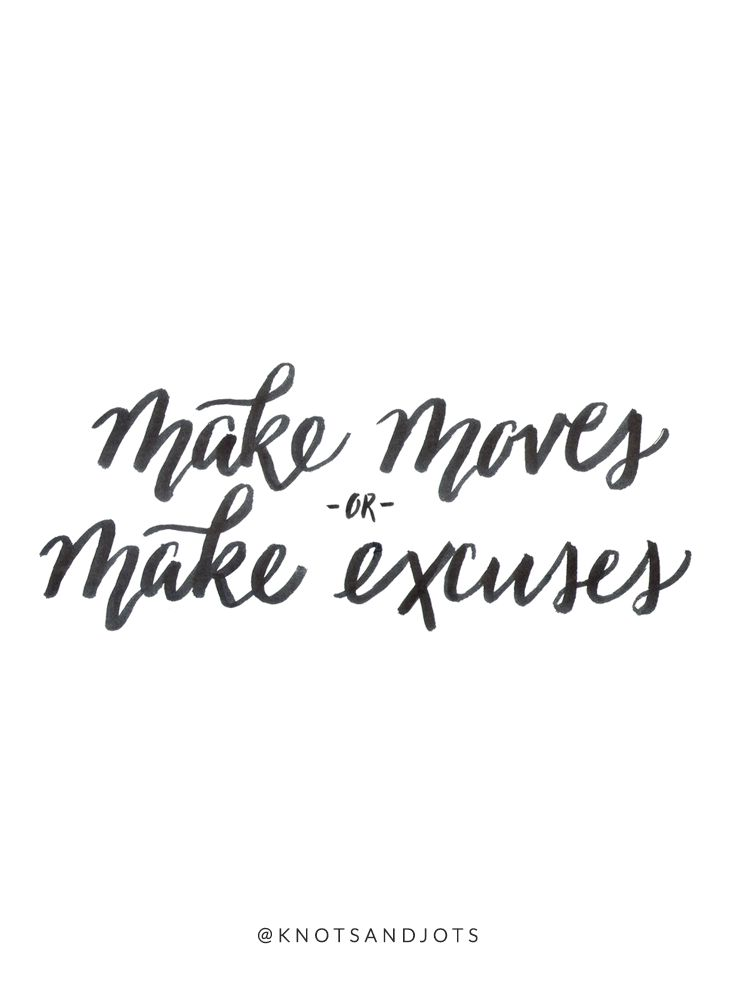 Knots + Jots Calligraphy | Make Moves or Make Excuses - Andy Mineo - You Can't Stop Me Lyrics | Motivational Quote, Inspirational Quote