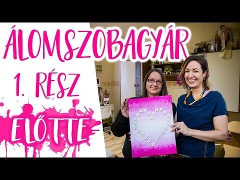 ÁÁÁlomszobaGyár | Átalakítom Kármen szobáját! - 1. rész - INSPIRACIOK.HU | Csorba Anita - YouTube