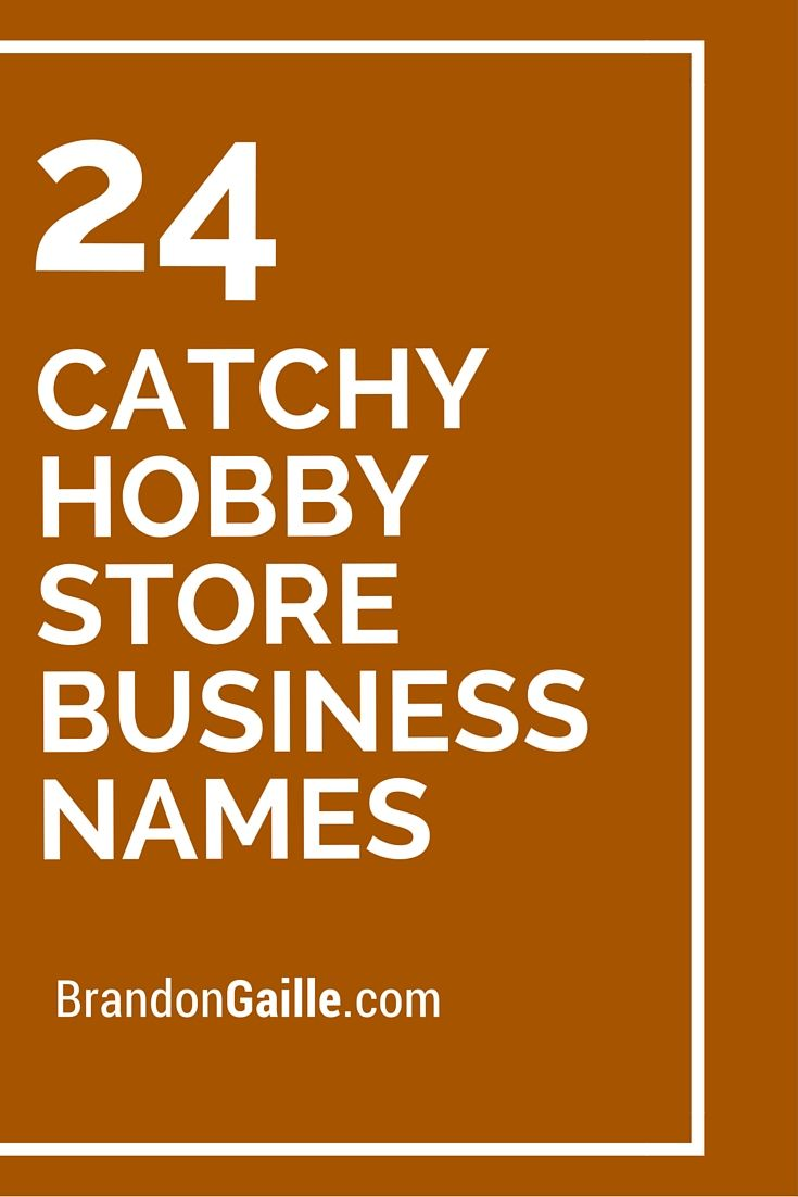 25 catchy hobby store business names