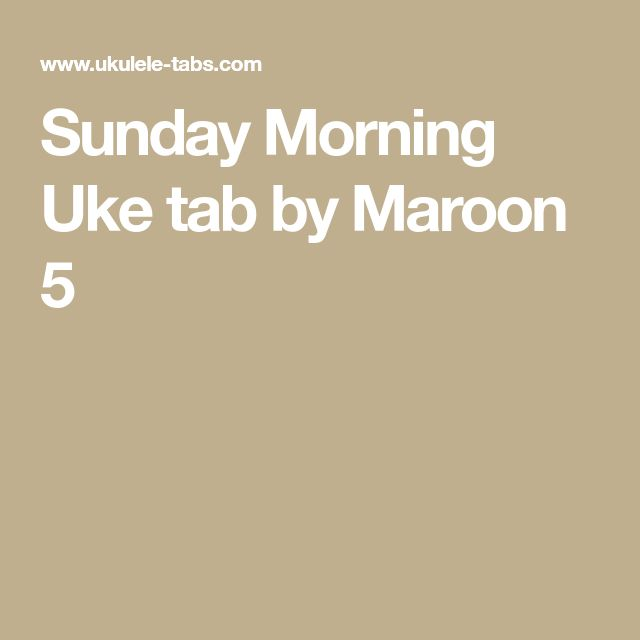Sunday Morning Uke tab by Maroon 5