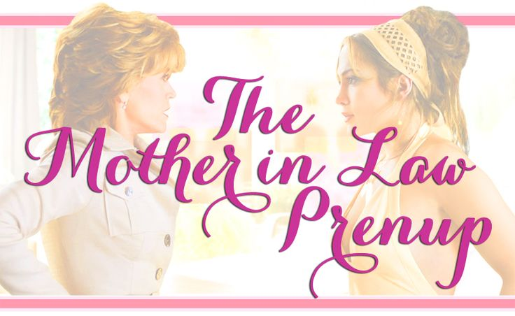 The Mother In Law Prenup | makes me laugh | Daughter in ...