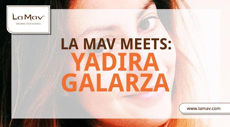 La Mav Meets: Yadira Galarza @cleanbeautytalk