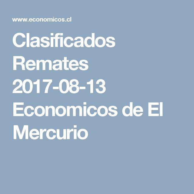 Clasificados Remates  2017-08-13 Economicos de El Mercurio