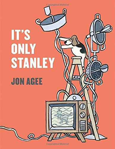MOCK CALDECOTT SPRING 2016: It's Only Stanley, illustrated by Jon Agee - MAIN Juvenile PZ8.3.A2594 Its 2015 - check availability @ https://library.ashland.edu/search/i?SEARCH=9780803739079