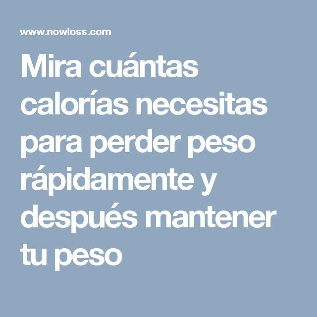 Mira cuántas calorías necesitas para perder peso rápidamente y después mantener tu peso