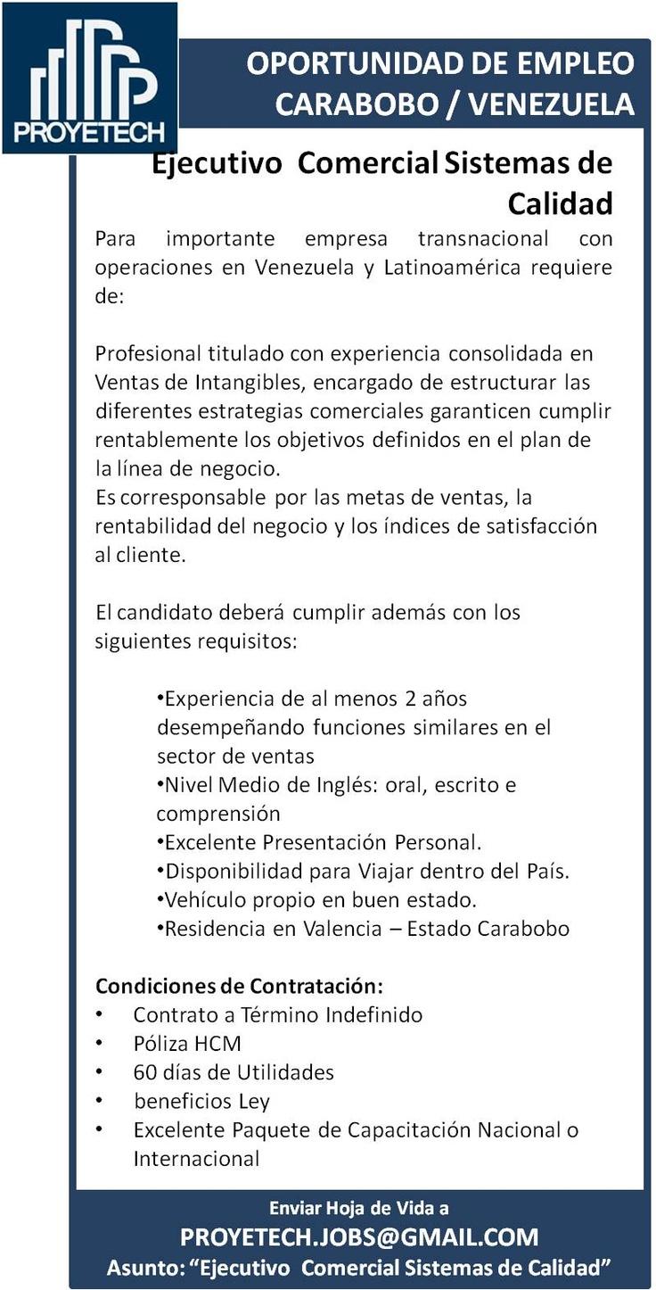 #Empleo BUSCAMOS EJECUTIVO COMERCIAL SISTEMAS DE CALIDAD #ISO9000 #Valencia #Venezuela @proyetech