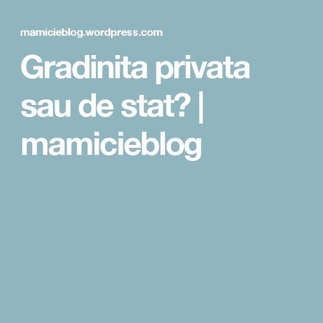 Gradinita privata sau de stat? | mamicieblog