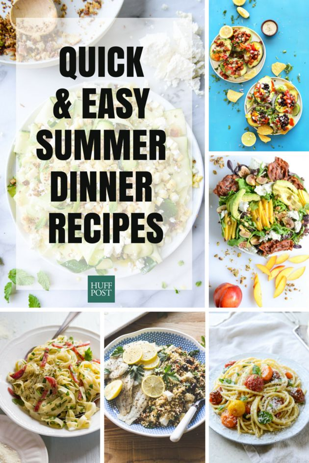 13 Easy, Quick Meals Perfect For Summer Nights | The Huffington Post