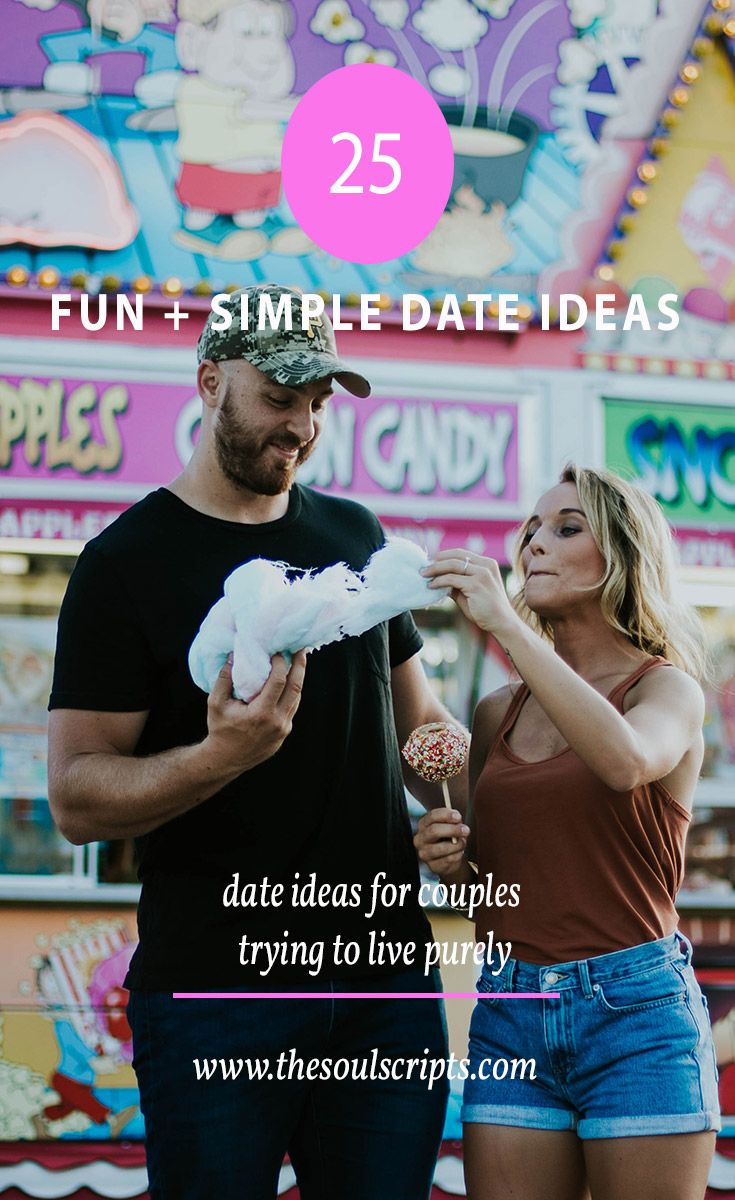 25 Fun and Simple Date Ideas for Couples Trying to Live Purely | Dating and Purity | Christian Dating Ideas and Quotes | Jordan Lee Dooley | thesoulscripts.com