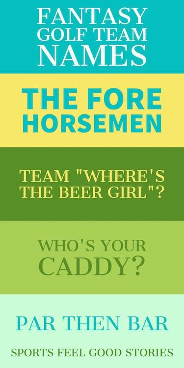Fantasy Golf Team Names: Best, Funny and Clever.  Also great for golf tournament names, golf scramble names and more.