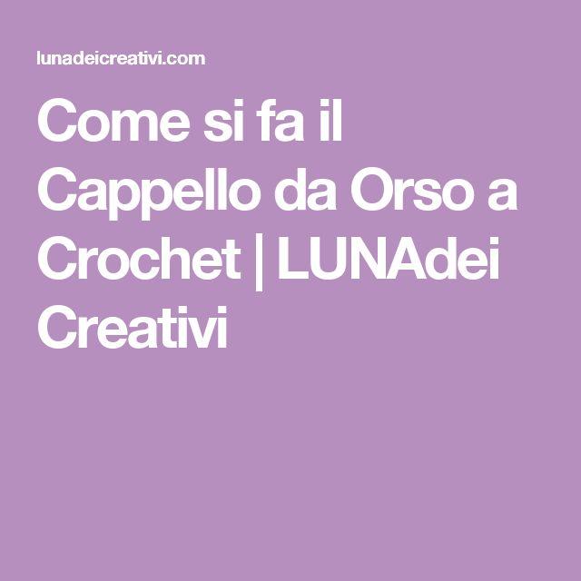 Come si fa il Cappello da Orso a Crochet | LUNAdei Creativi