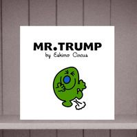 Mr Trump Greeting Card by Eskimo Circus