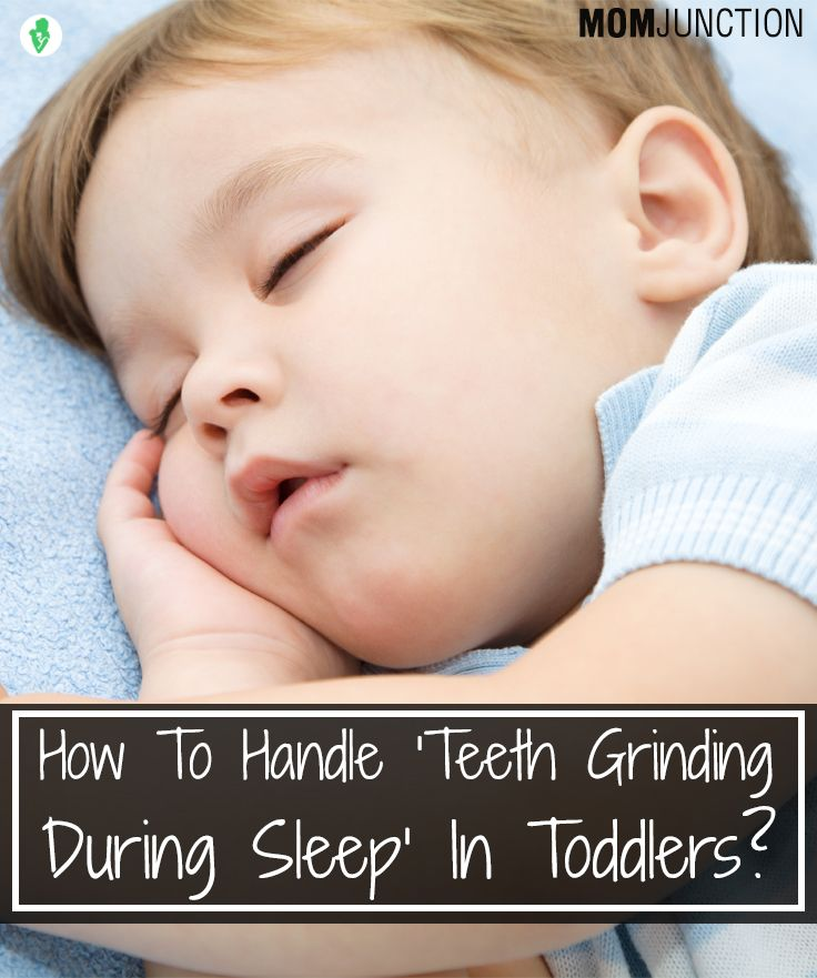 How To Handle 'Teeth Grinding During Sleep' In Toddlers?