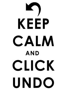 Free Printable computer lab poster!Keep Calm and Click Undo