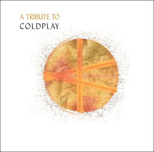 A Tribute to Coldplay [CD]
