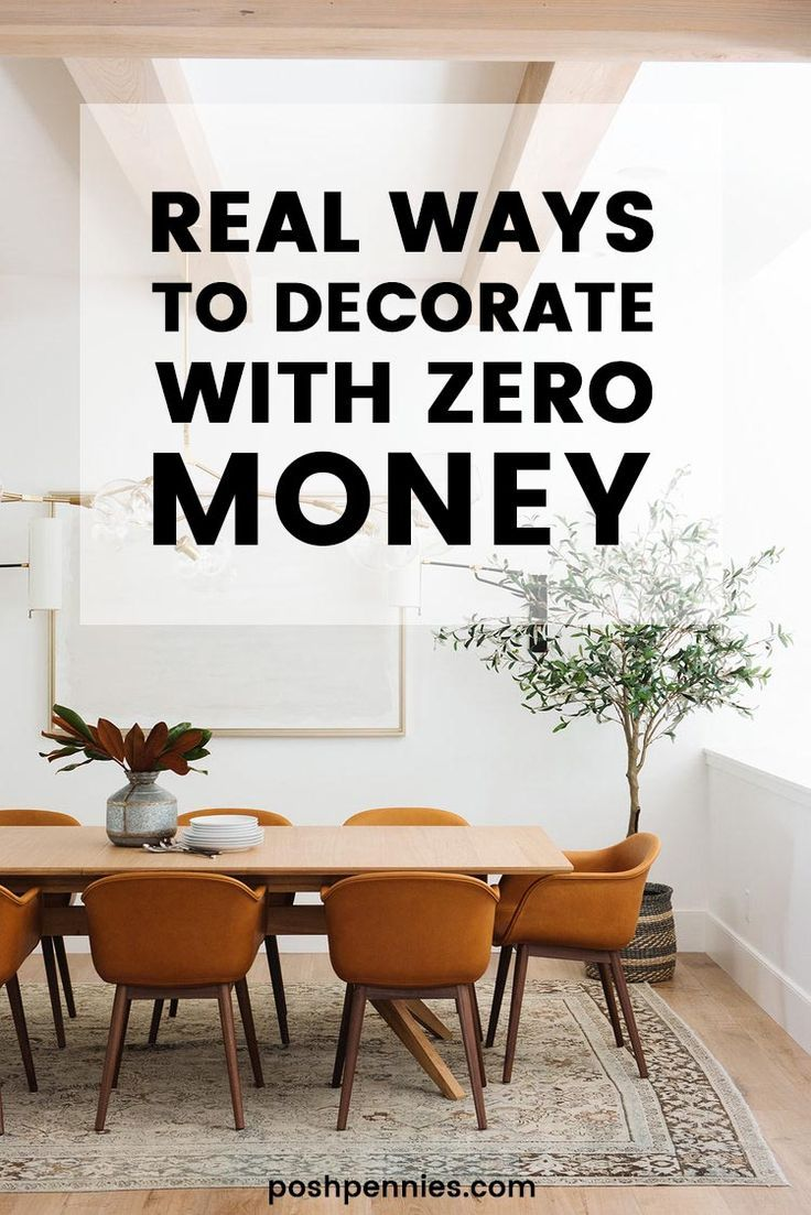 How To Decorate With No Money Or On A Very Tight Budget Home