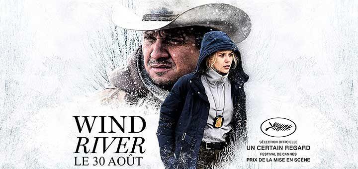 Wind River, film de Taylor Sheridan avec Jeremy Renner, Elizabeth Olsen, Jon Bernthal. Le film a reçu le prix de la mise en scène du jury Un Certain Regard.