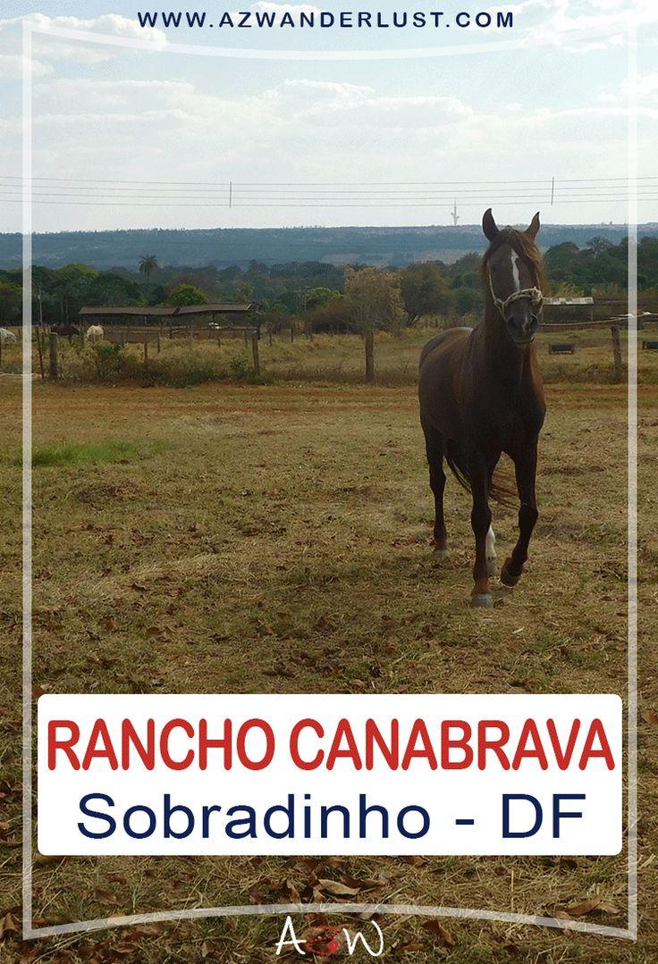 O Rancho Canabrava fica Localizado na área rural de Sobradinho – a 25 km do centro de Brasília, o Rancho Canabrava é o pioneiro na criação do cavalo Mangalarga Marchador. Tem restaurante de comida mineira, escola de equitação, o arvorismo adulto e infantil, trilhas ecológicas, projetos pedagógicos, parquinho infantil, passeio a cavalo e uma mini-fazenda que garante a diversão da criançada.