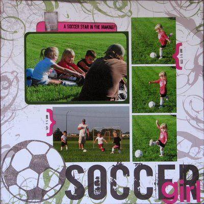 Soccer Scrapbook Layout Ideas | LAYOUT: SOCCER girl
