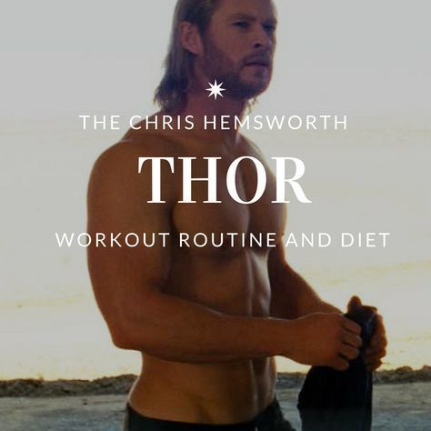 BONUS: Download the FREE Chris Hemsworth Thor Workout PDF I'd like to start by pointing out that Chris Hemsworth is a pretty big man.  Here are some stats on him before we get any further, and even a little secret of his post training... Height: 6'3 Weight: 195-210 Superhero Secret: Hemsworth gai…
