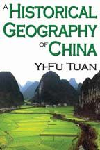 A Historical Geography of China