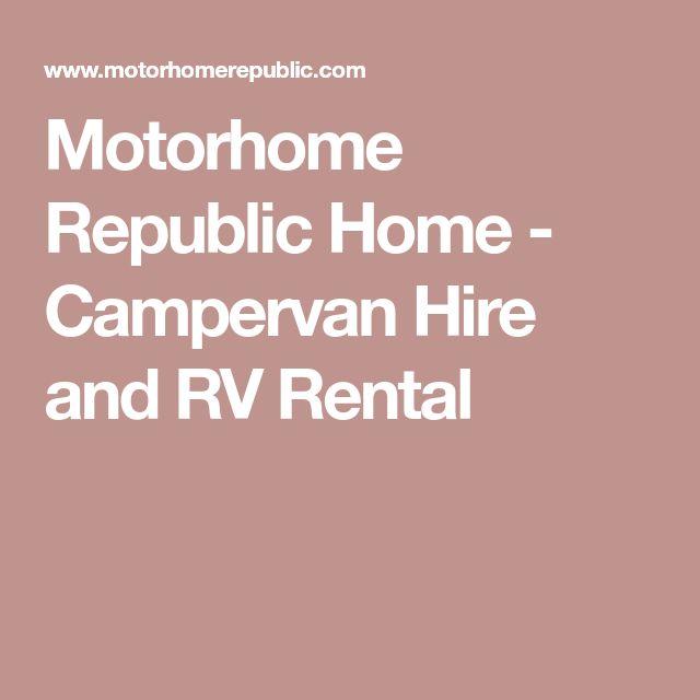 Motorhome Republic Home - Campervan Hire and RV Rental