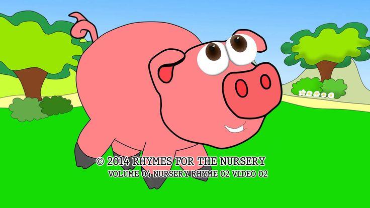 Little Piggy. Nursery Rhymes Vol. 4, Original Nursery Rhyme 2 (Little Piggy) Video 2 from Rhymes for the Nursery ISSN 2408-9745