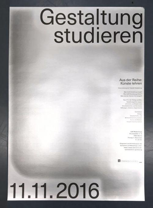 "We designed posters for the event ""Gestaltung lehren"" at UdK,..."