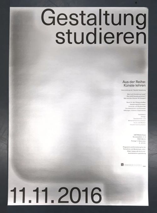 "We designed posters for the event ""Gestaltung lehren"" at UdK,..."